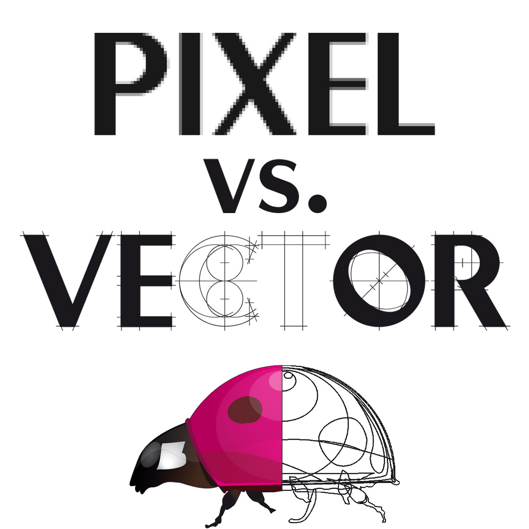 Pixel vs. Vector